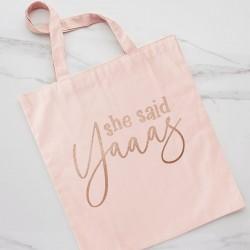 She Said Yaaas Tote Bag